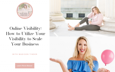 Online Visibility: How to Utilize Your Visibility to Scale Your Business with Madison Tinder