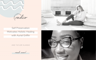 Self Preservation Motivates Holistic Healing with Ayrial Griffin