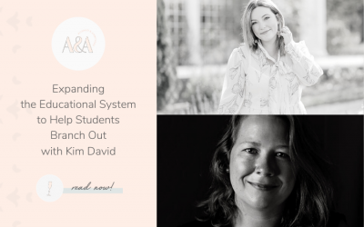 Expanding the Educational System to Help Students Branch Out with Kim David