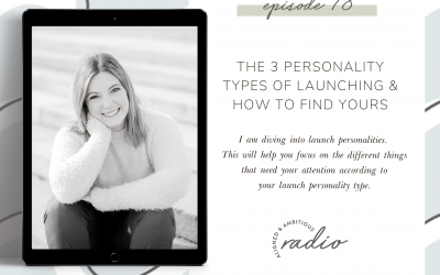 The 3 Personality Types of Launching & How to Find Yours