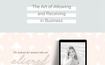 The Art of Allowing and Receiving in Business